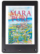 """When Otters Play"" by Mara Purl – EBook Thunderclap Campaign Launches with FREE story Delivery!"