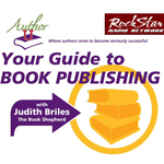 Your Guide to Book Publishing with Judith Briles