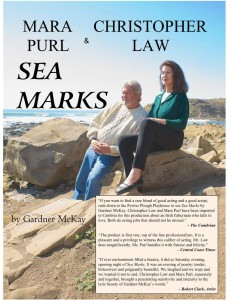 """Mara Purl & Christopher Law co-starring in """"Sea Marks"""" in Cambria, CA @ The Pewter Plough Playhouse 
