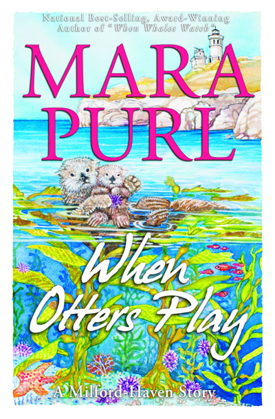 """When Otters Play"" by Mara Purl - coming October 14th!"