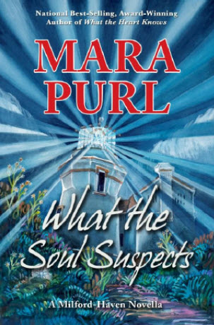 """What the Soul Suspects"" by Mara Purl"