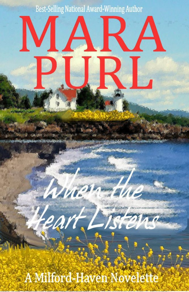 """When the Heart Listens"" by Mara Purl"